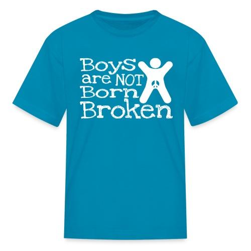 Boys are not born broken  - Kids' T-Shirt