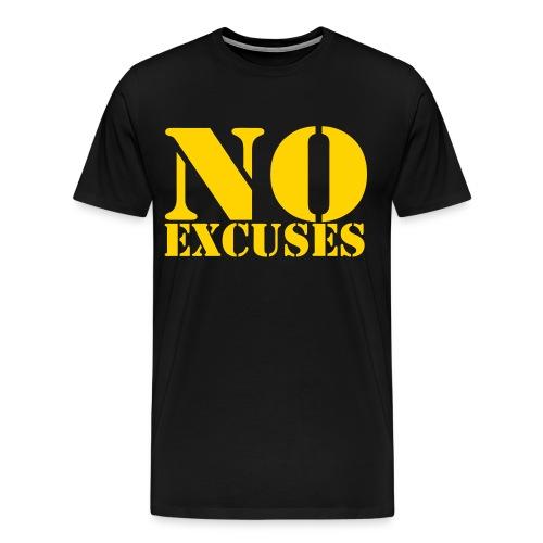 No excuses - Men's Premium T-Shirt