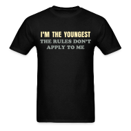 T-Shirts ~ Men's T-Shirt ~ BEST SELLER- I'm the Youngest