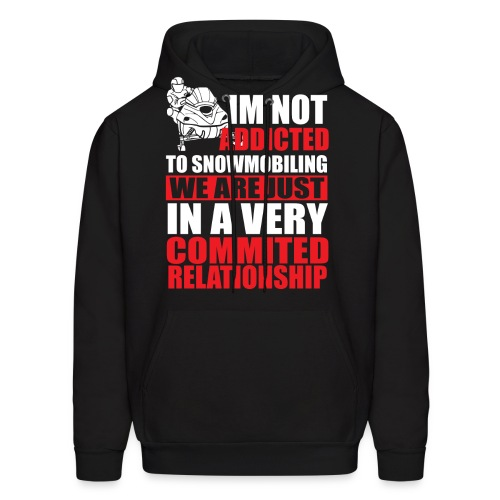 ADDICTED TO SNOWMOBILING - Men's Hoodie