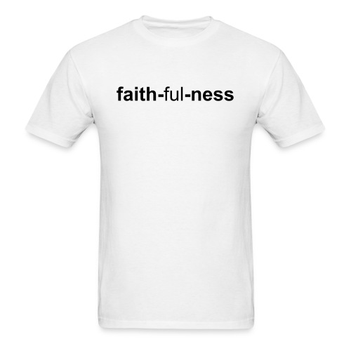 faith-ful-ness - Men's T-Shirt