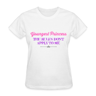 Women's T-Shirts ~ Women's T-Shirt ~ NEW- Youngest Princess