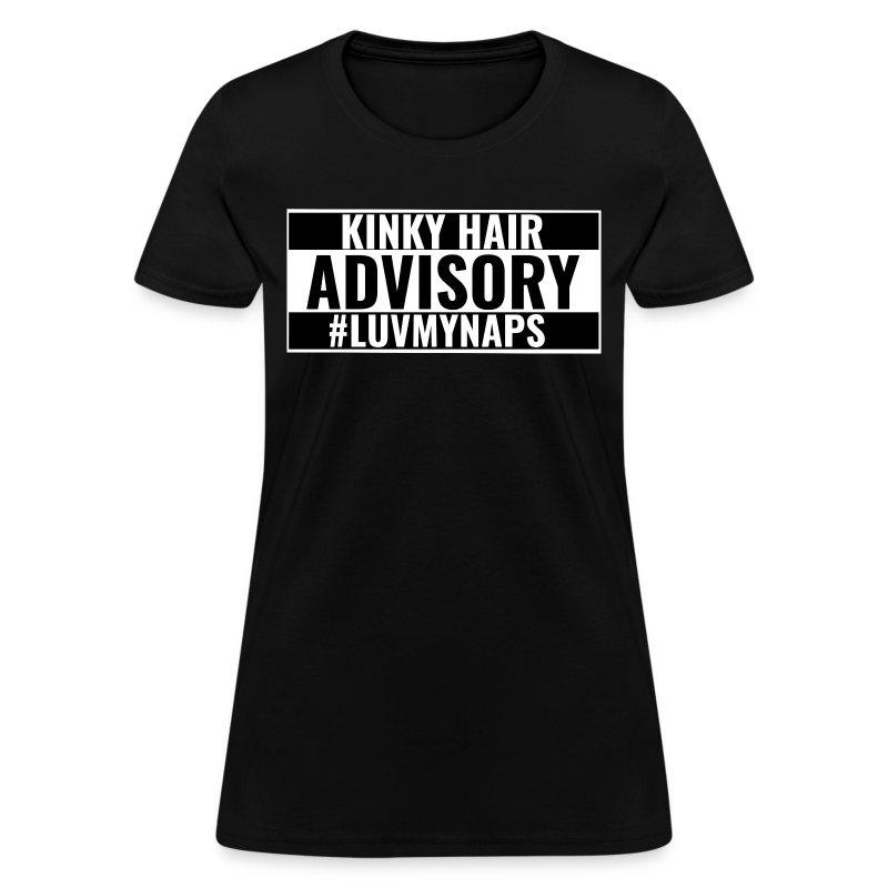Kinky Hair Advisory - Women's T-Shirt