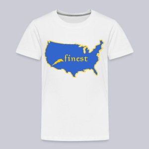 Finest - Toddler Premium T-Shirt