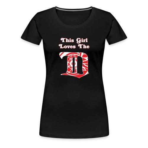 This Girl Loves the D - Black - Women's Premium T-Shirt