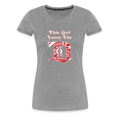 This Girl Loves the D - Light Gray - Women's Premium T-Shirt