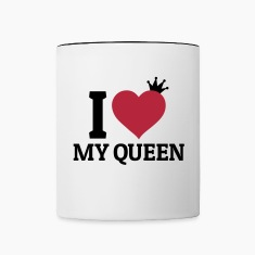 I love my Queen Mugs & Drinkware