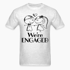 Engagement Announcement We're Engaged T-Shirts