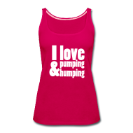 Tanks ~ Women's Premium Tank Top ~ I Love Pumping