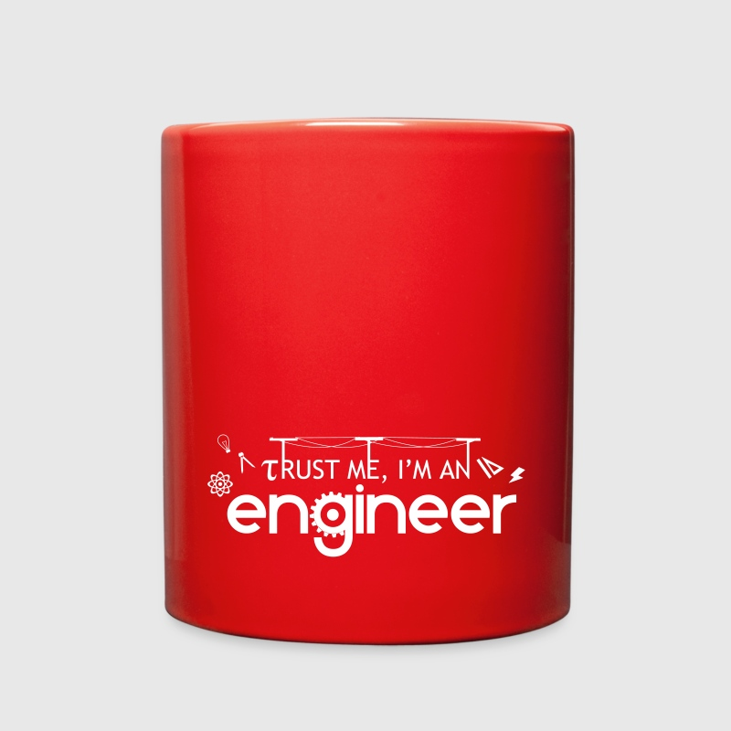 Trust me, I'm an engineer cup - Full Color Mug