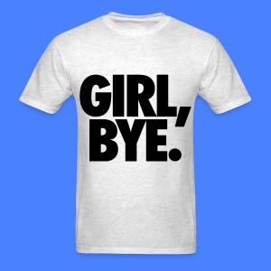 Girl Bye T-Shirts - Men's T-Shirt