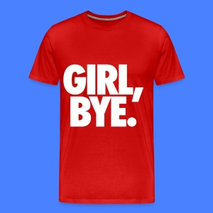 Girl Bye T-Shirts - Men's Premium T-Shirt