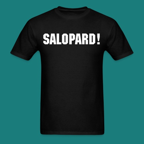 T-Shirt (Salopard !) - Men's T-Shirt
