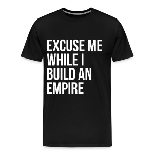 Men's Build An Empire Premium Shirt - Men's Premium T-Shirt