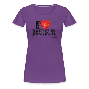 I Love Beer Distressed Women's Premium T-Shirt - Women's Premium T-Shirt