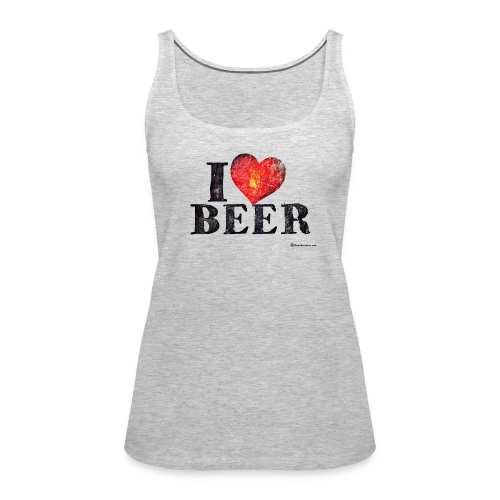 I Love Beer Distressed Women's Premium Tank Top - Women's Premium Tank Top