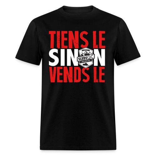 Tiens le ! - T-shirt homme - T-shirt pour hommes
