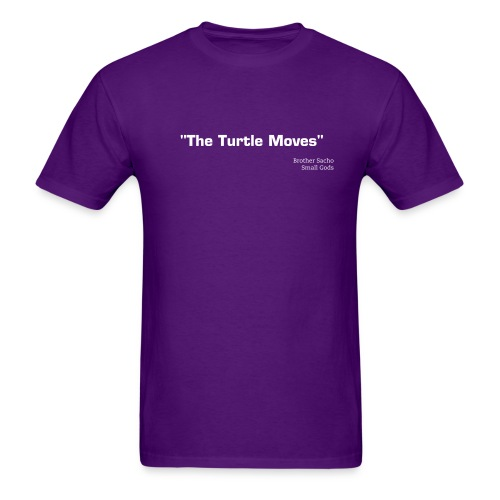 The Turtle Moves - Men's T-Shirt