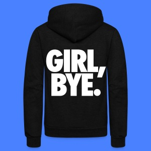 Girl Bye Zip Hoodies & Jackets - Unisex Fleece Zip Hoodie by American Apparel