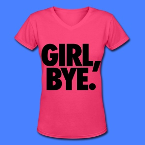 Girl Bye Women's T-Shirts - Women's V-Neck T-Shirt