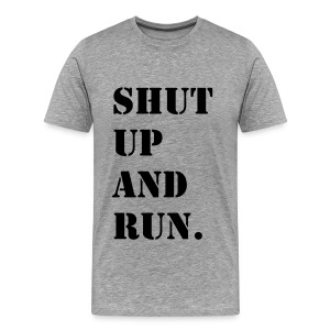 Shut up and run Jet Tee - Men's Premium T-Shirt