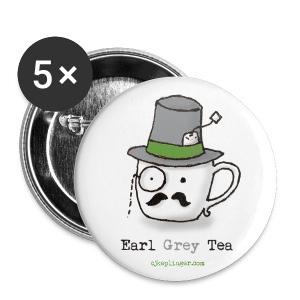 Earl Grey Tea pins - Large Buttons