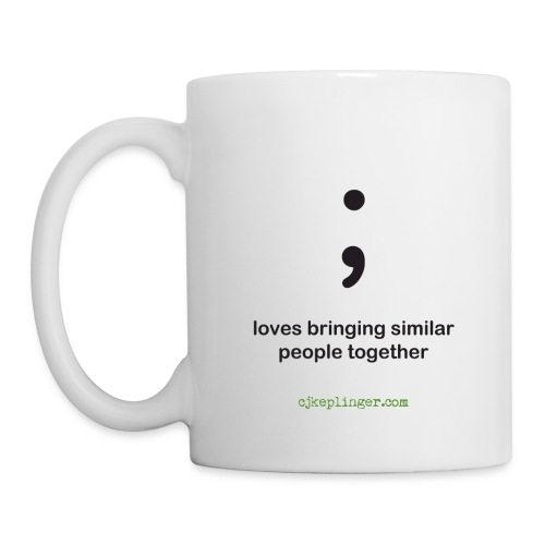 Punctuation Personality: Semicolon Mug - Coffee/Tea Mug