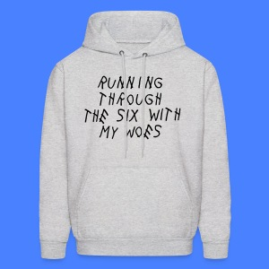 Running Through The Six With My Woes Hoodies - Men's Hoodie