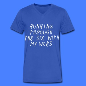 Running Through The Six With My Woes T-Shirts - Men's V-Neck T-Shirt by Canvas