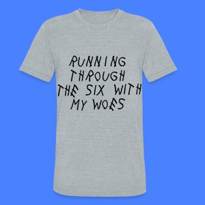 Running Through The Six With My Woes T-Shirts - Unisex Tri-Blend T-Shirt by American Apparel