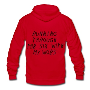 Running Through The Six With My Woes Zip Hoodies & Jackets - Unisex Fleece Zip Hoodie by American Apparel