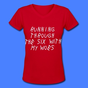 Running Through The Six With My Woes Women's T-Shirts - Women's V-Neck T-Shirt