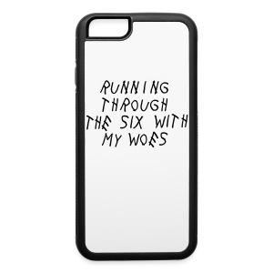 Running Through The Six With My Woes Accessories - iPhone 6/6s Rubber Case