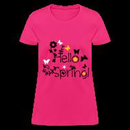Women's T-Shirts ~ Women's T-Shirt ~ Hello Spring Women's T-Shirt