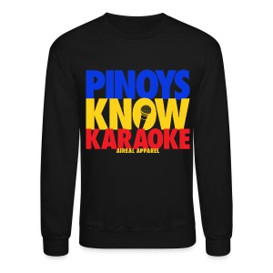 Pinoys Know Karaoke Crewneck Sweatshirt by AiReal Apparel - Crewneck Sweatshirt