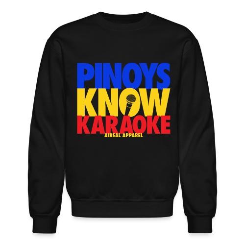 Pinoys Know Karaoke Crewneck Sweatshirt by AiReal Apparel - Crewneck Sweatshirt