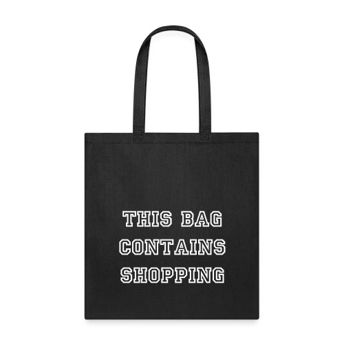 This Bag Contains Shopping Tote Bag - Tote Bag
