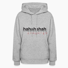 Breaking Down Laughter Women's Hooded Sweatshrit