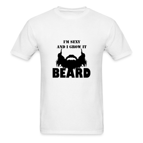I'm Sexy And I Grow It - Men's T-Shirt