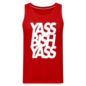 Yass Bish Yass - Men's Premium Tank