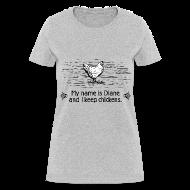 Women's T-Shirts ~ Women's T-Shirt ~ Custom Diane tee