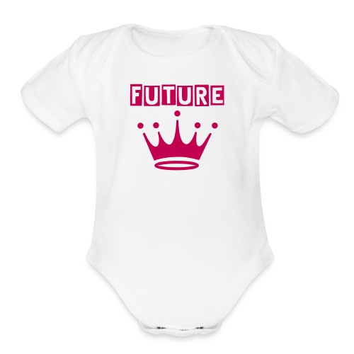 Future Queen - Organic Short Sleeve Baby Bodysuit