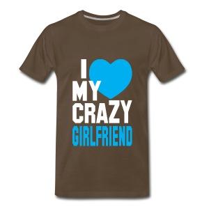 I love my crazy gf - Men's Premium T-Shirt