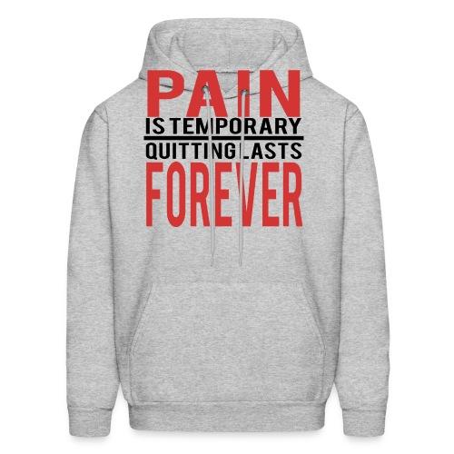Pain is Temporary - Hoodie - Men's Hoodie