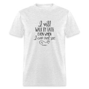 Walk by Faith - Men's - Men's T-Shirt