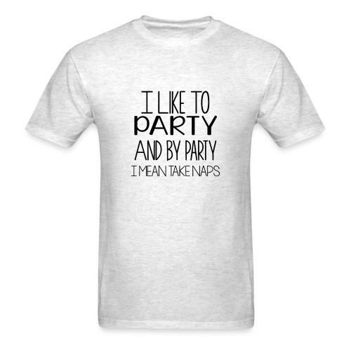 I Like To Party, I mean Nap - Men's - Men's T-Shirt