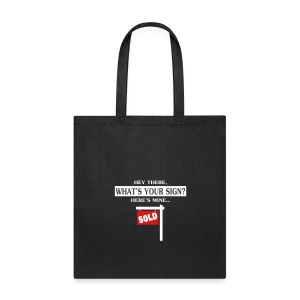 What's Your Sign? Tote - Tote Bag