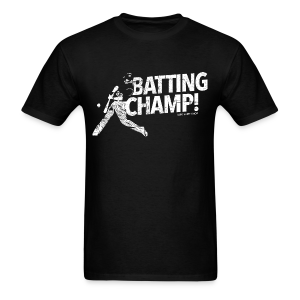Batting Champ - Mens T-shirt - Men's T-Shirt