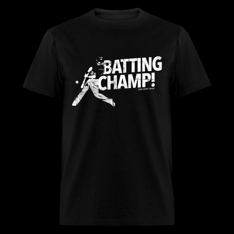 Batting Champ - Mens T-shirt - Men's T-Shirt