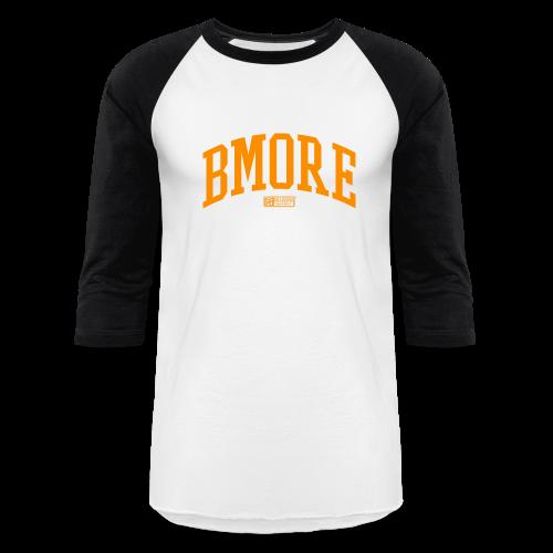 BMORE Orange BALL - Baseball T-Shirt